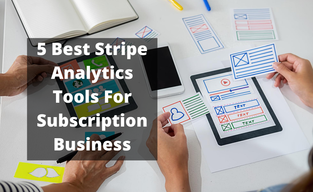 5 best stripe analytics tools for subscription business in 2020