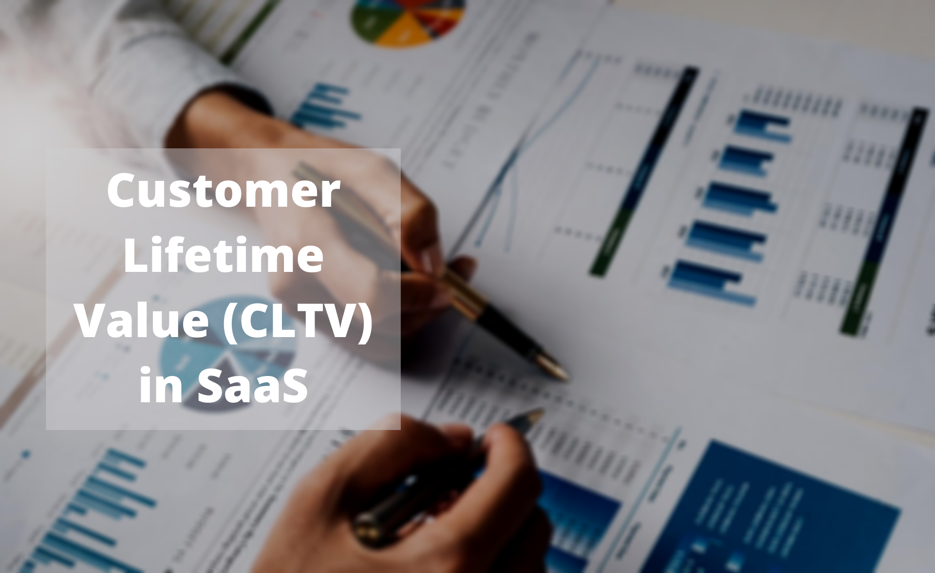 Customer lifetime value cltv in saas – the ultimate 2020 guide